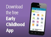 download the free Early Childhood App