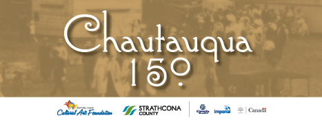 Celebrate Canada 150 with daily cultural activities in the Chautauqua Tent, August 5 to 20